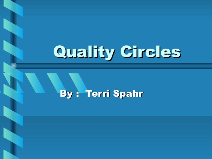 Quality CirclesBy : Terri Spahr