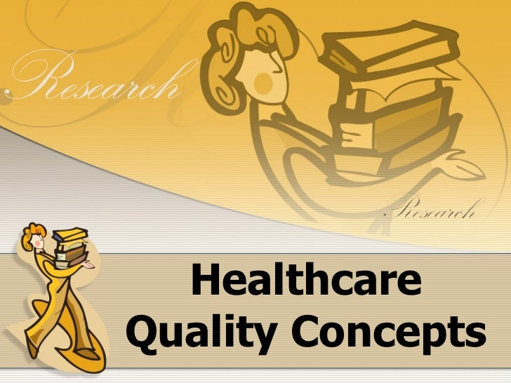 Healthcare Quality Concepts