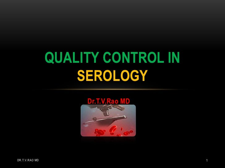 Quality control in serology