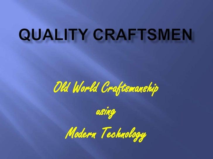 Quality Craftsmen