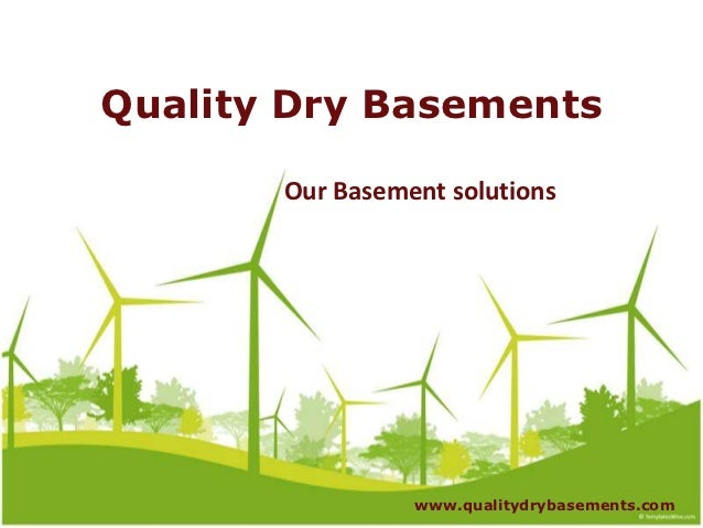 Quality dry basements our solution
