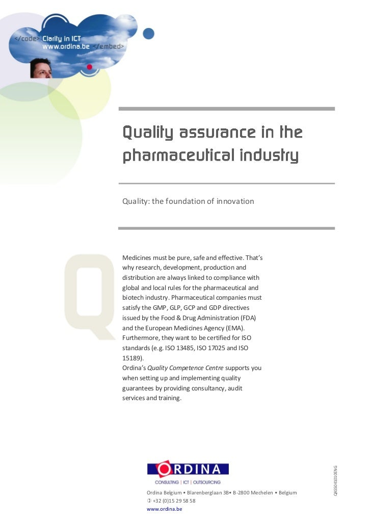 Quality assurance in the pharmaceutical industry