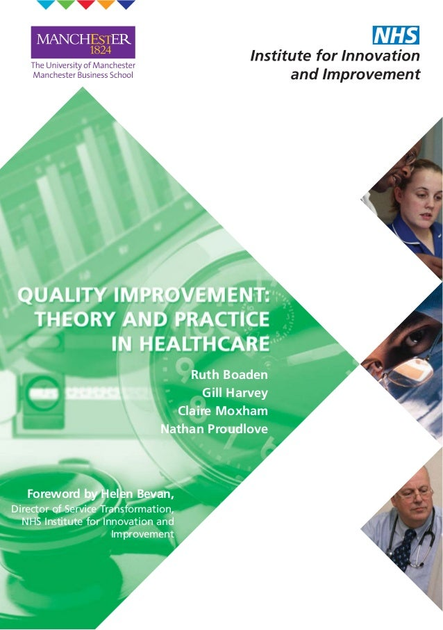 Ruth Boaden Gill Harvey Claire Moxham Nathan Proudlove Foreword by Helen Bevan, Director of Service Transformation, NHS In...