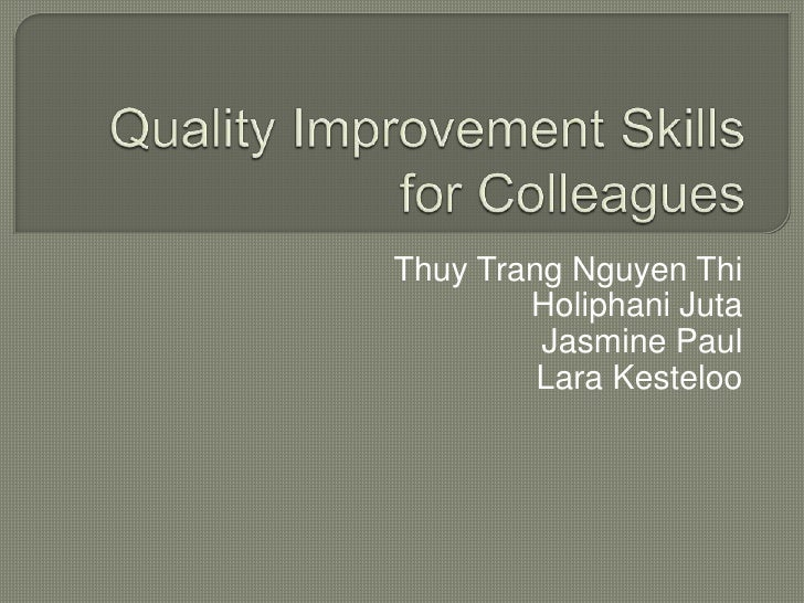 Quality Improvement Skills
