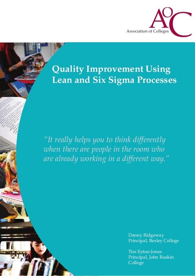 Quality improvements using lean and six sigma processes