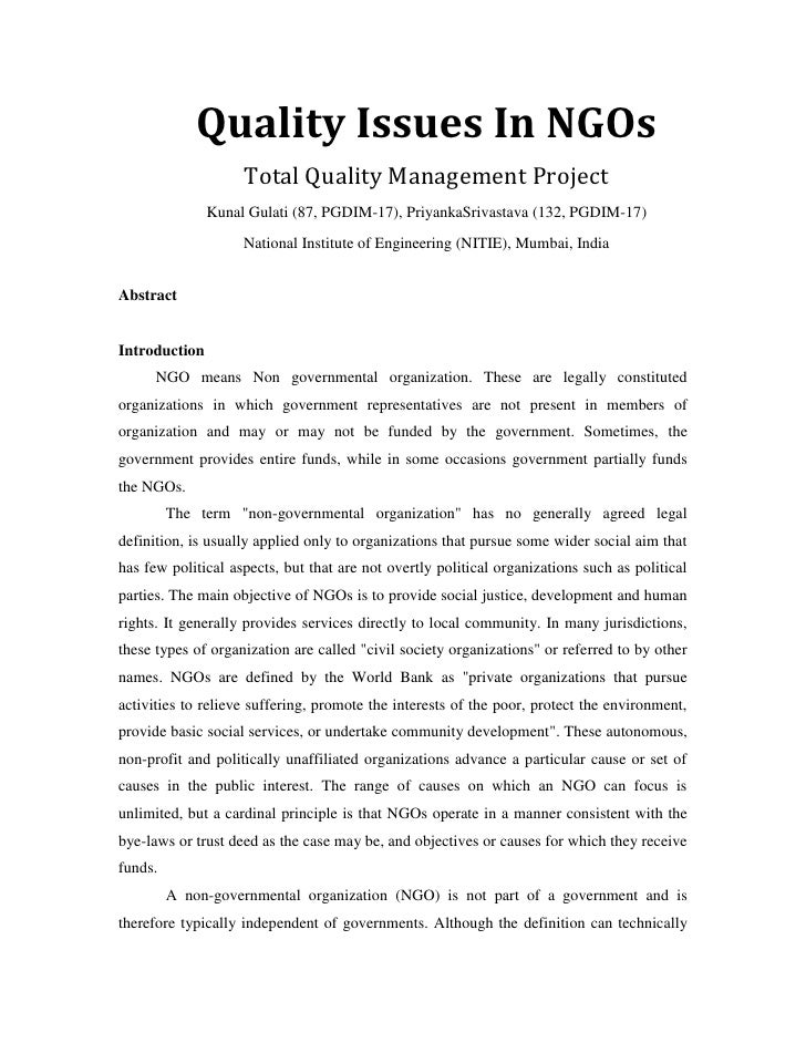 Quality Issues In NGOsTotal Quality Management Project<br />Kunal Gulati (87, PGDIM-17), Priyanka Srivastava (132, PGDIM-1...
