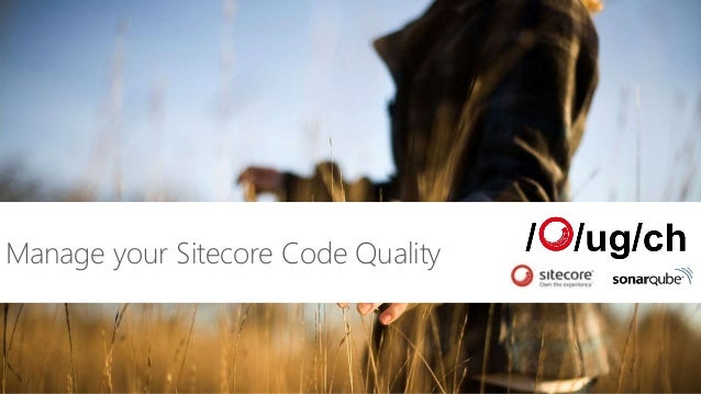 Manage your Sitecore Code Quality