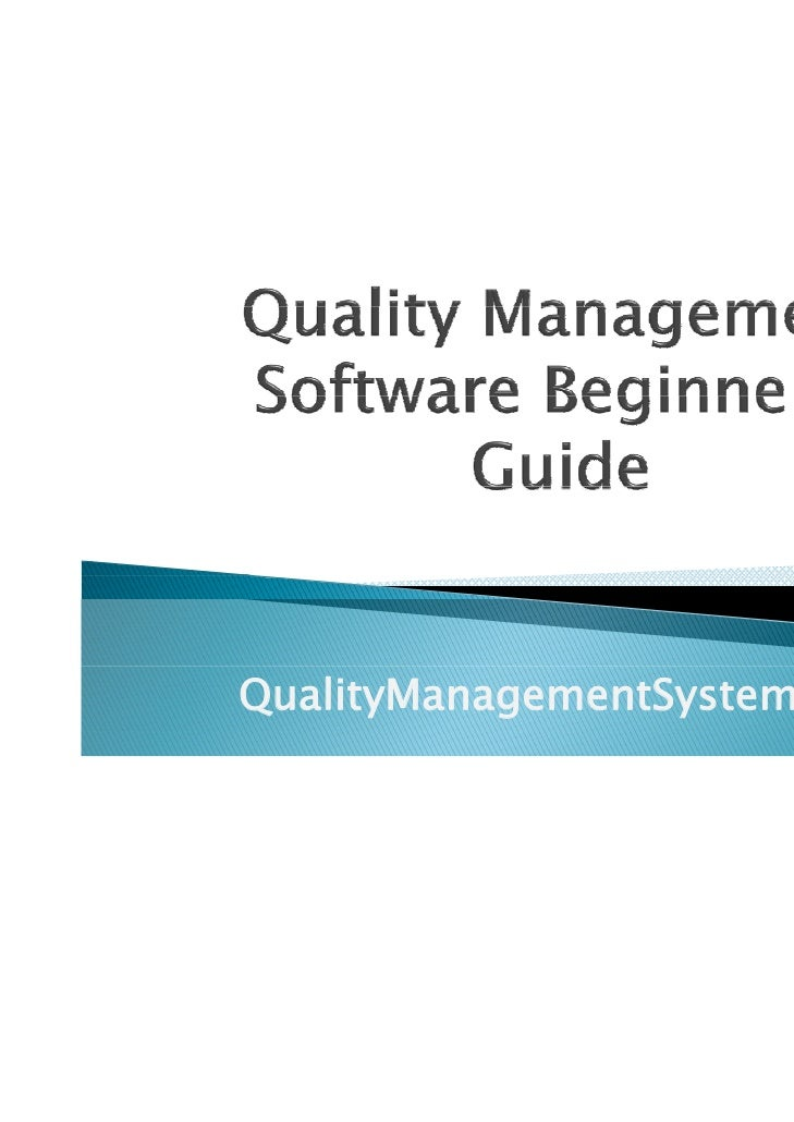 Quality management software beginners guide
