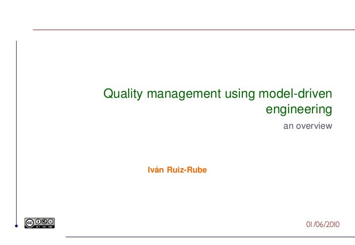 Quality management using model-driven                          engineering                             an overview       I...