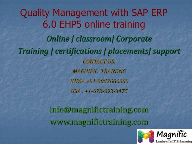 Quality Management with SAP ERP 6.0 EHP5 online training Online | classroom| Corporate Training | certifications | placeme...