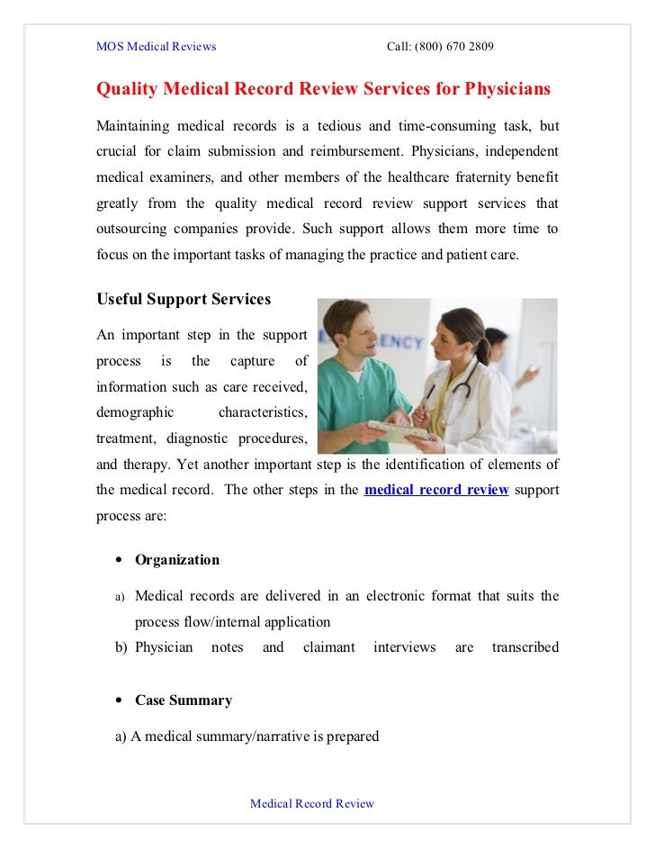 MOS Medical Reviews                                   Call: (800) 670 2809Quality Medical Record Review Services for Physi...