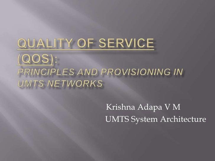 Krishna Adapa V MUMTS System Architecture