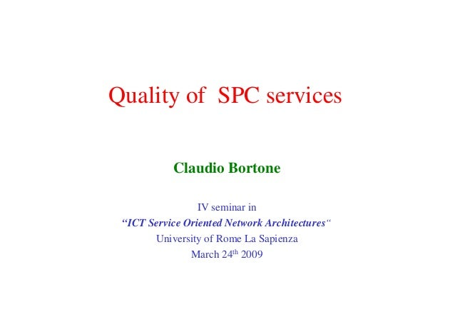 Quality Of Spc Services