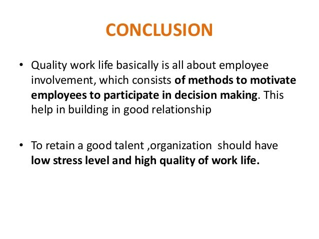 quality work of life thesis This study aims at investigating the relationship between teachers' happiness and the components of working life quality the population included the data was collected by using oxford happiness inventory and working life quality questionnaire to analyze the data unpublished ms thesis, tehran university tehran.