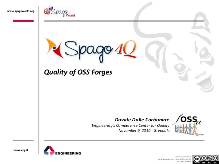 fOSSa 2010 - Spago4Q: Quality of OSS Forges