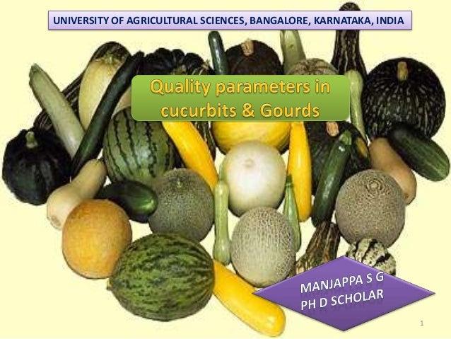 Quality parameters in cucurbits & gourds