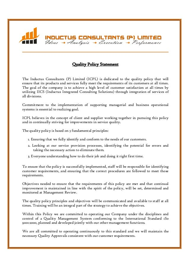Quality Policy Statement The Inductus Consultants (P) Limited (ICPL) is dedicated to the quality policy that will ensu...