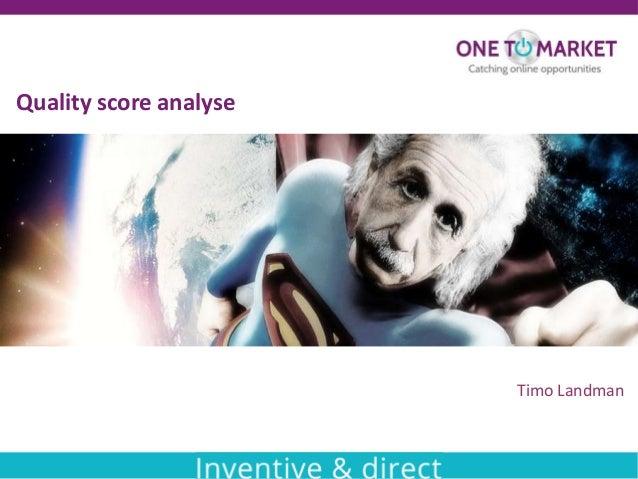 Effectieve Quality Score analyse