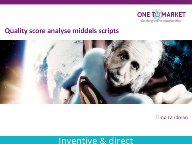 Quality score analyse middels scripts