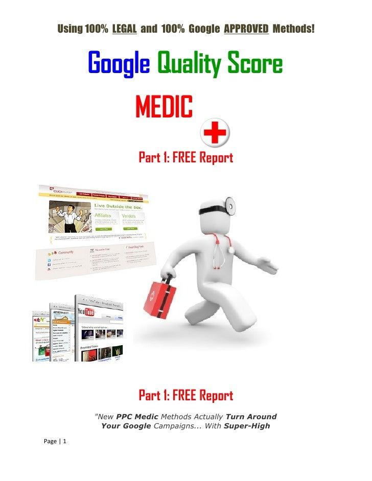 Google Quality Score Medic Part 1