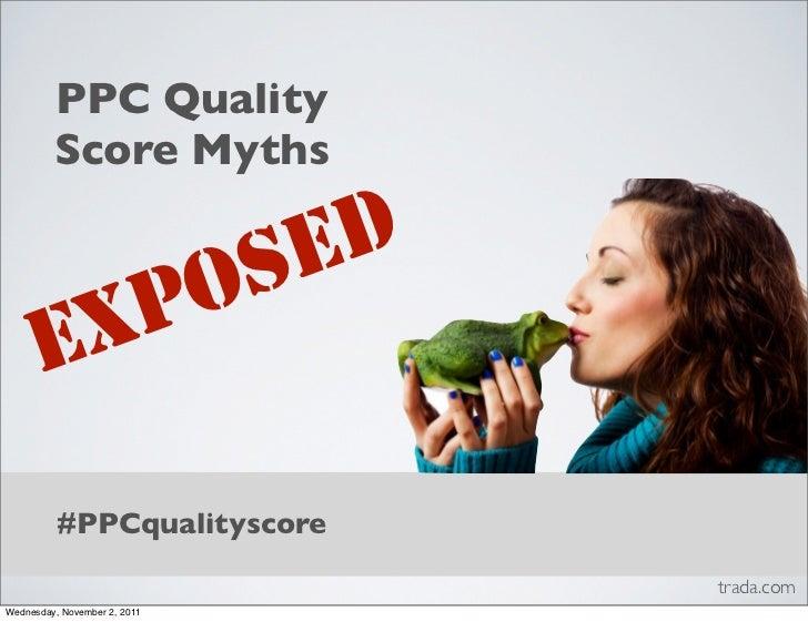 PPC Quality         Score Myths           SED       X PO      E          #PPCqualityscore                              tra...