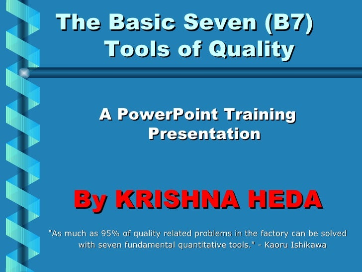 7 Quality tools by krishna heda