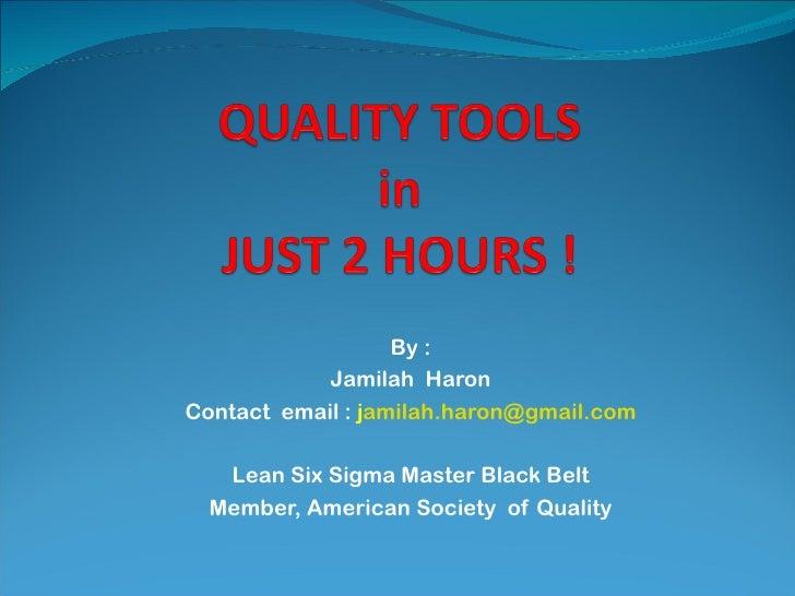By :            Jamilah HaronContact email : jamilah.haron@gmail.com   Lean Six Sigma Master Black Belt  Member, American ...