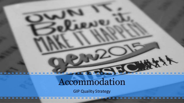 GIP Quality Strategy - Accommodation Issue