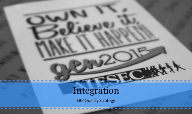 GIP Quality Strategy - Integration Issue