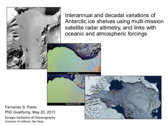 Interannual and decadal variations of  Antarctic ice shelves using multi-mission  satellite radar altimetry, and links wit...