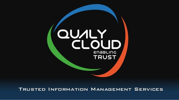Trusted Information Management Services!