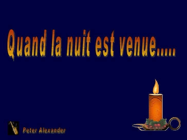 Quand la nuit est venue..... Peter Alexander