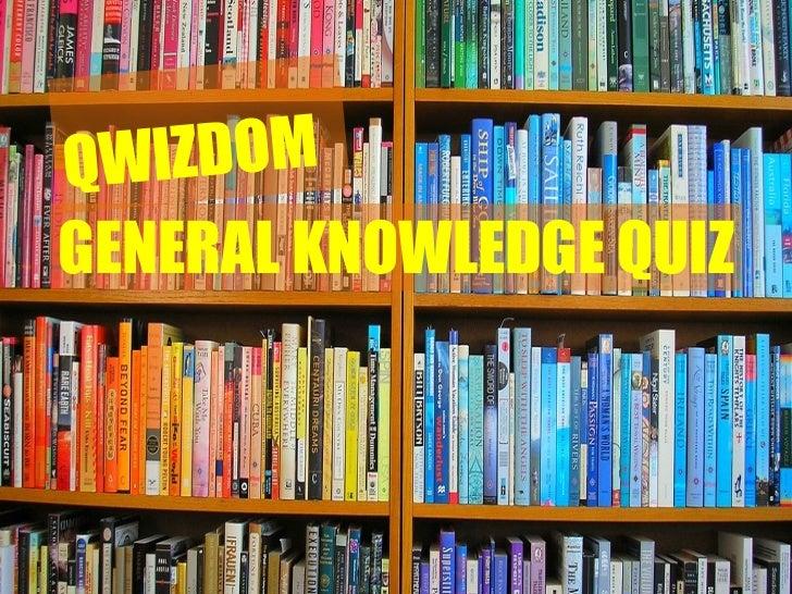 QWIZDOM   GENERAL KNOWLEDGE QUIZ