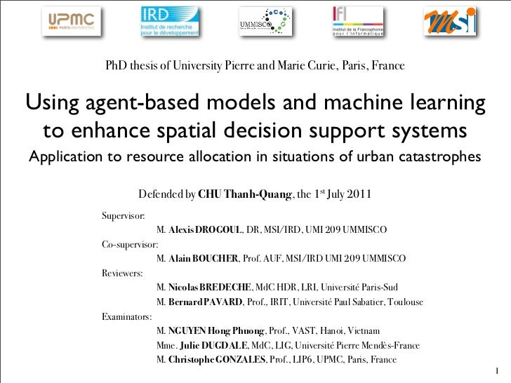 PhD thesis of University Pierre and Marie Curie, Paris, FranceUsing agent-based models and machine learning to enhance spa...