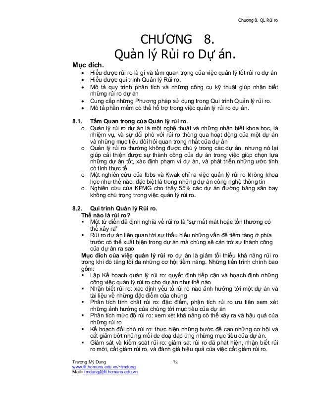 Chương 8. QL Rủi ro                      CHƯƠNG 8.                   Quản lý Rủi ro Dự án.Mục đích.    •   Hiểu được rủi r...