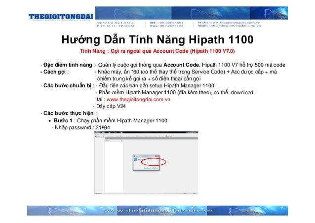 Hướng Dẫn Tính Năng Hipath 1100 Tính Năng : Gọi ra ngoài qua Account Code (Hipath 1100 V7.0) - Đặc điểm tính năng :- Quản ...