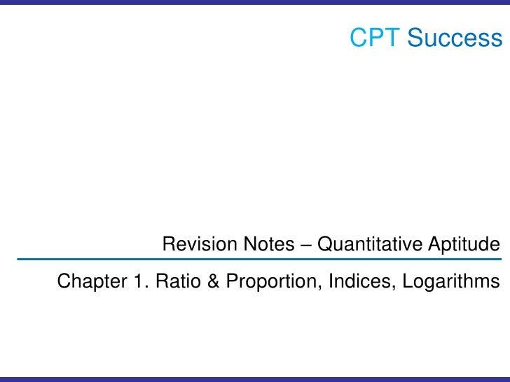 Quant01. Ratio & Proportion, Indices, Logarithms
