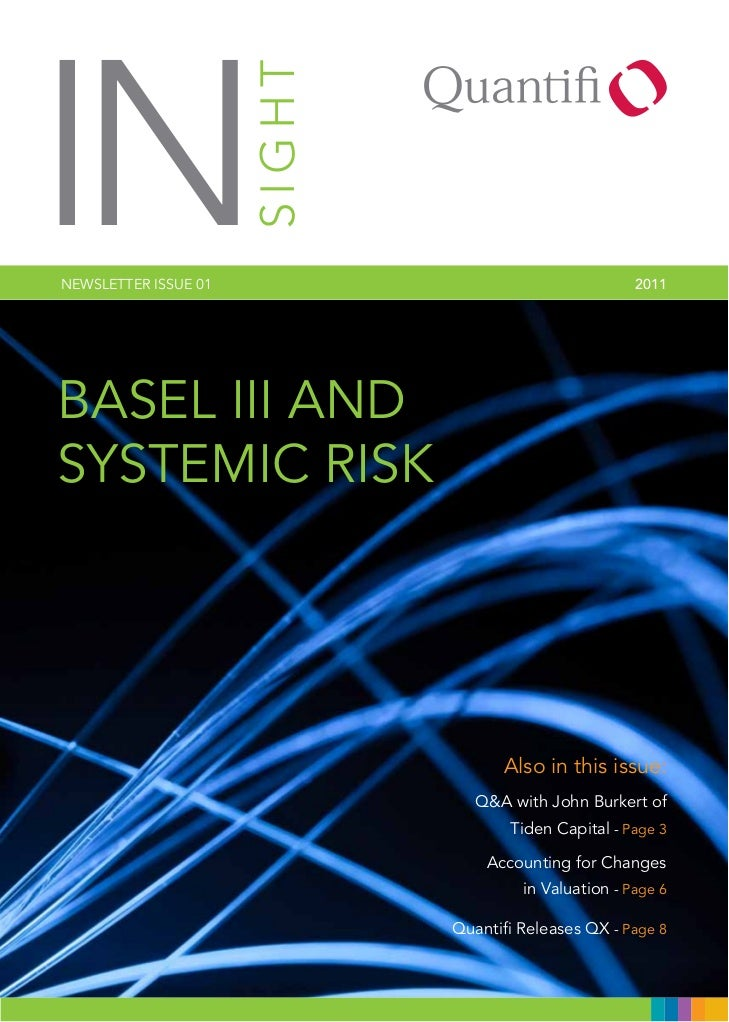 INneWsletteR IssUe 01   SIGHT                            2011Basel III andsystemIc RIsk                                   ...