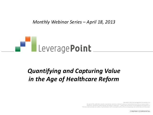 Quantifying & Capturing Value In the Age of Healthcare Reform