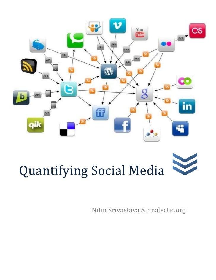 Quantifying Social Media           Nitin Srivastava & analectic.org