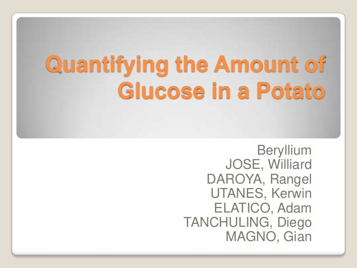 Quantifying the amount of glucose in a potato