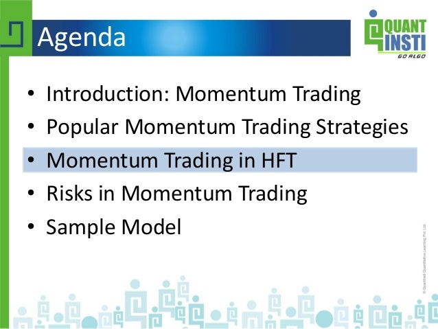 Momentum based trading strategy