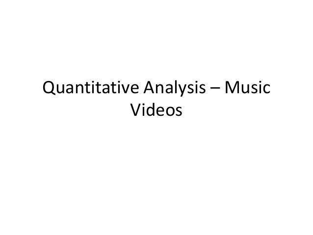 Quantitative Analysis – Music Videos