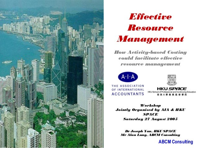 Effective                            Resource                           Management                          How Activity-b...