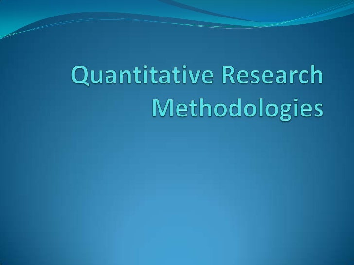 types of quantitative research design methods Chapter 4 research methodology and design the research design for this study is a descriptive and experimental and quantitative methods have been superseded.