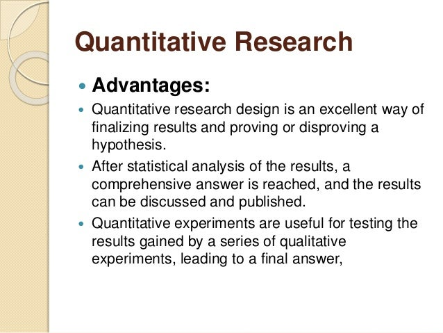 advantages of quantitative research methods Combining qualitative and quantitative methods in research practice: purposes and advantages and quantitative research, 'mixed methods.