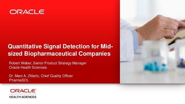 Quantitative signal detection for the mid sized pharma - webcast