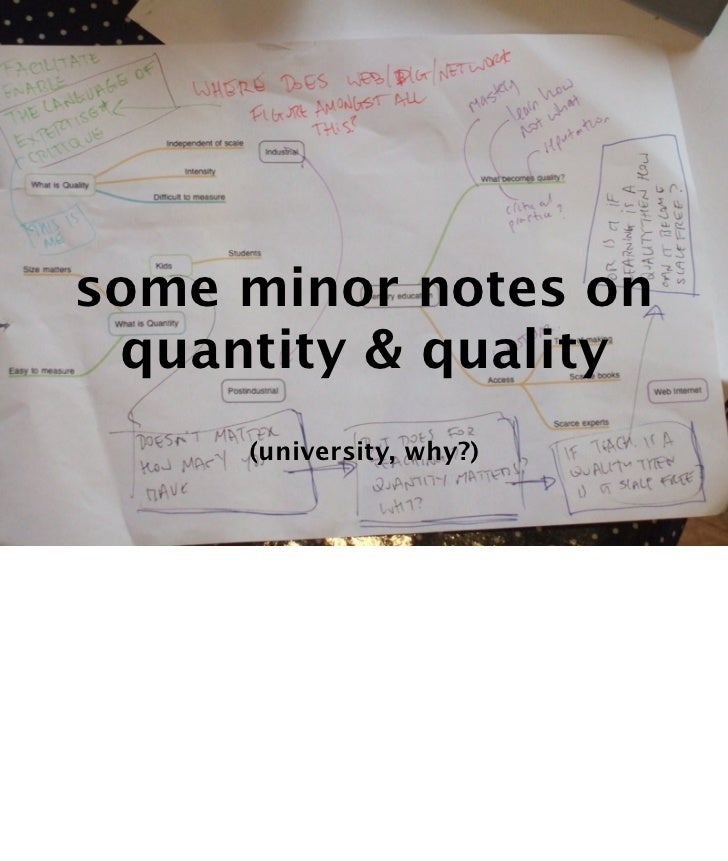 some minor notes on quantity & quality     (university, why?)                          Text