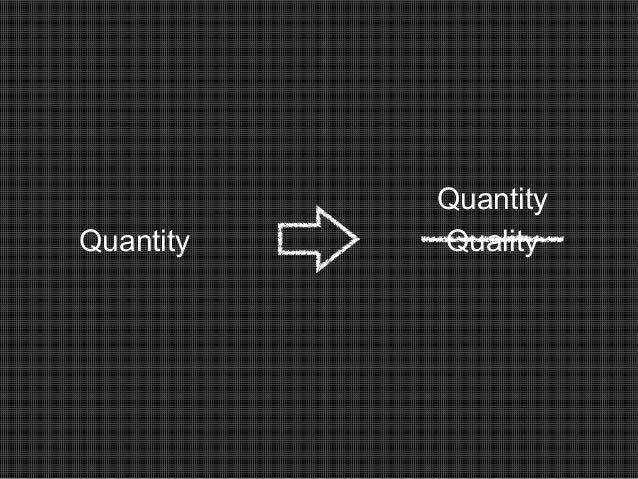 Quantity quality