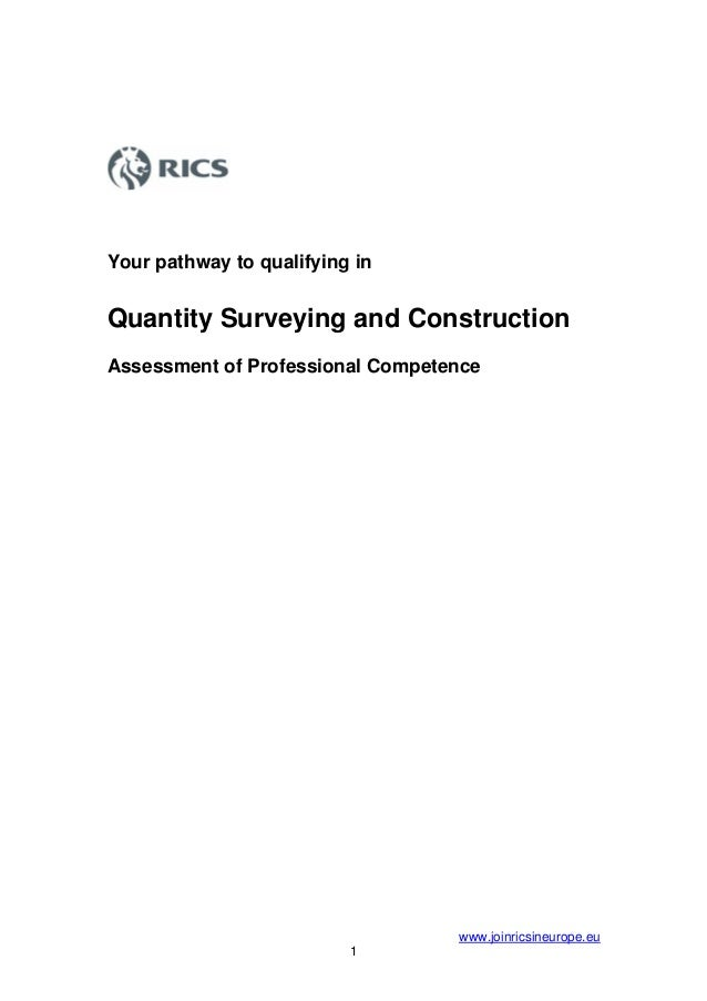 Your pathway to qualifying inQuantity Surveying and ConstructionAssessment of Professional Competence                     ...